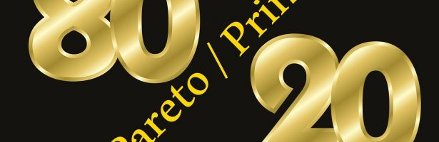 Quality over Quantity – Pareto Principal